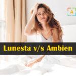 Lunesta v/s Ambien