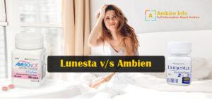 Lunesta v/s Ambien – ambieninfo.org